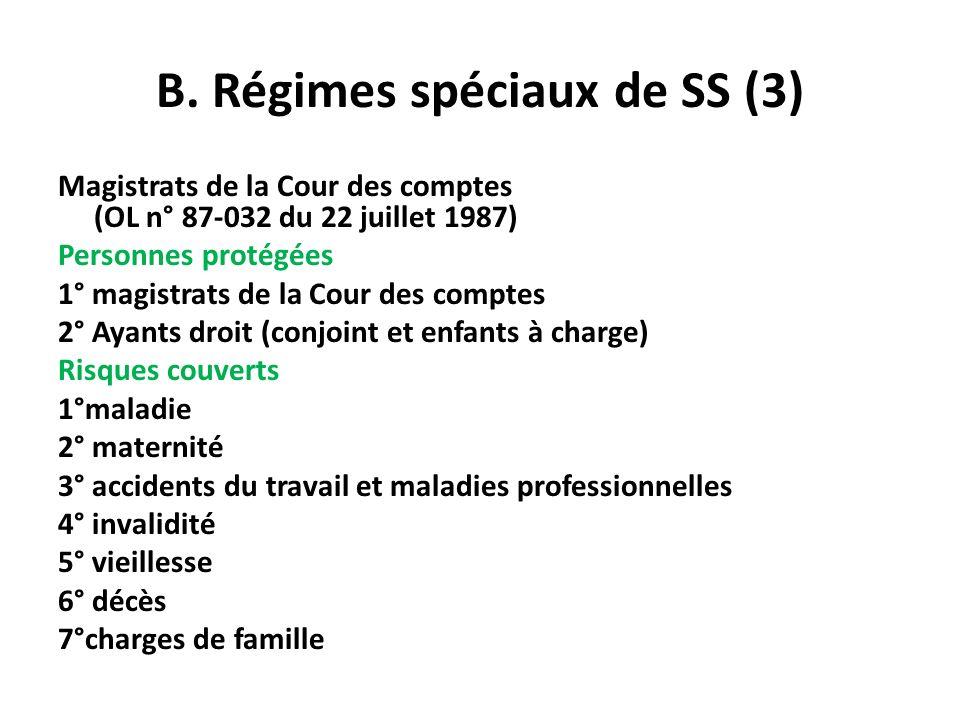 B. Régimes spéciaux de SS (3)