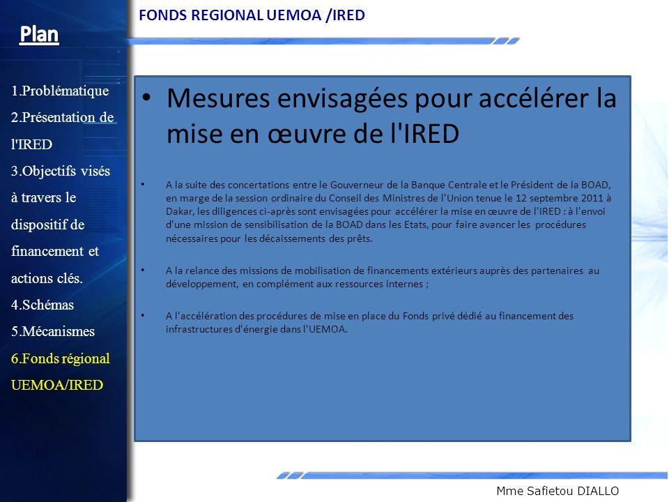 Mesures envisagées pour accélérer la mise en œuvre de l IRED