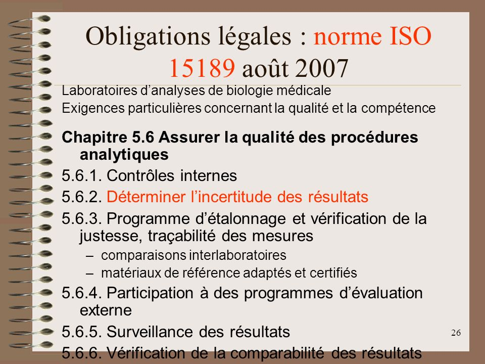Obligations légales : norme ISO 15189 août 2007