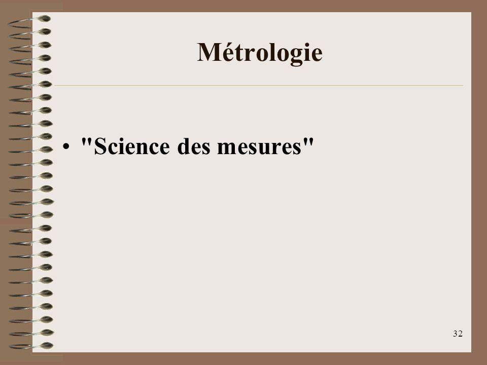 Métrologie Science des mesures