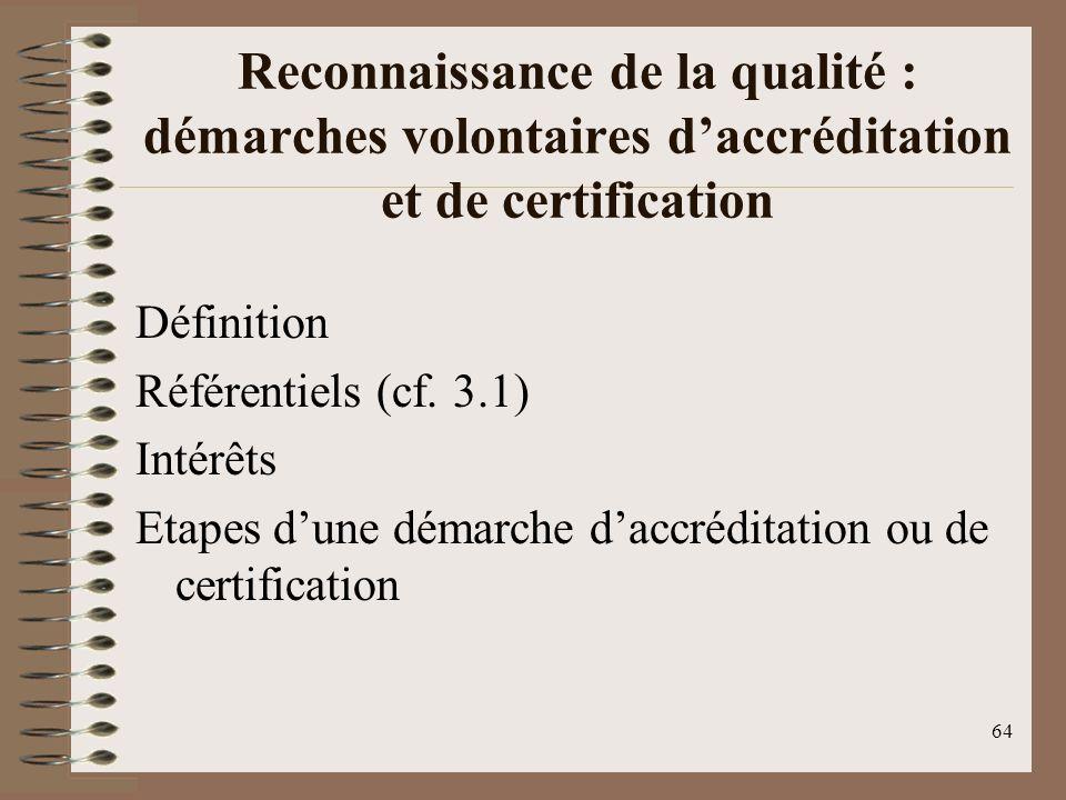 Reconnaissance de la qualité : démarches volontaires d'accréditation et de certification