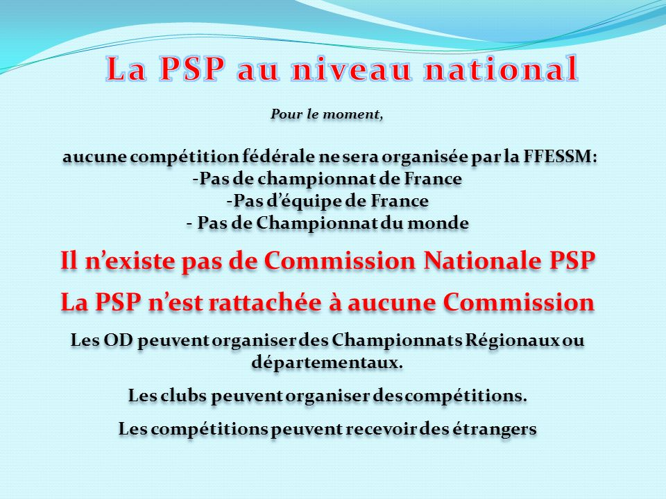 La PSP au niveau national