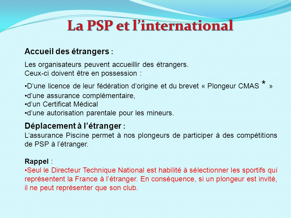 La PSP et l'international