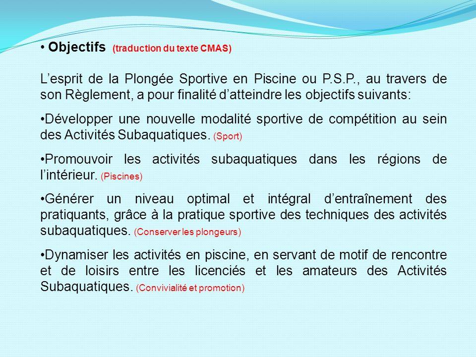 Objectifs (traduction du texte CMAS)
