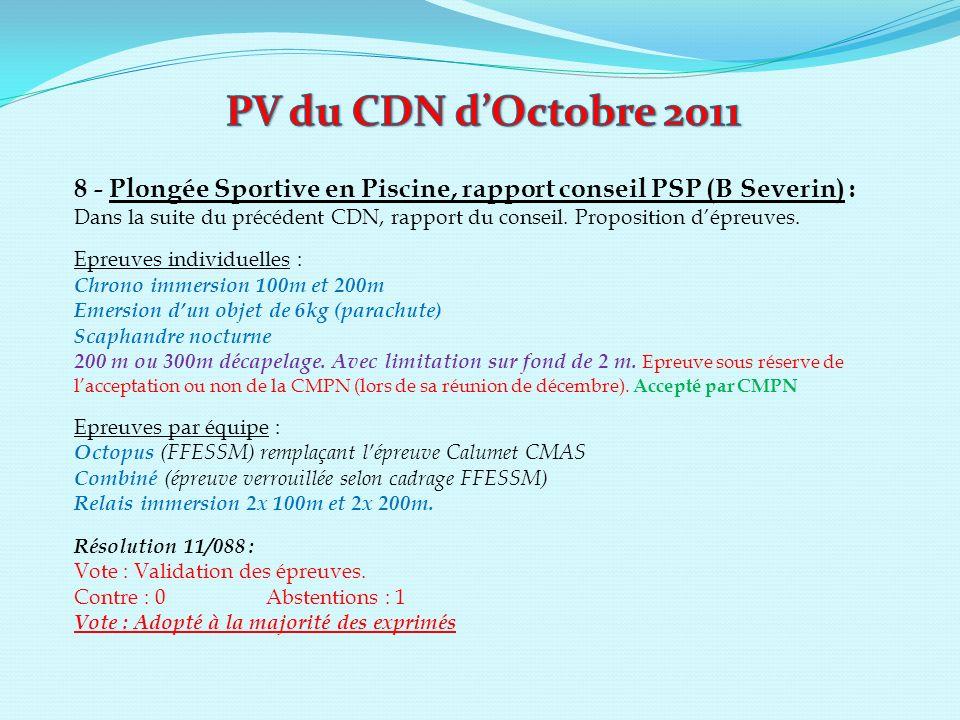 PV du CDN d'Octobre 2011 8 - Plongée Sportive en Piscine, rapport conseil PSP (B Severin) :