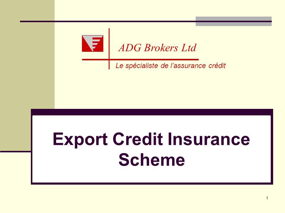 Export Credit Insurance Scheme