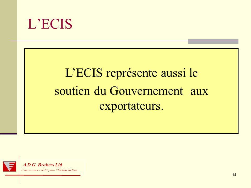 L'ECIS L'ECIS représente aussi le