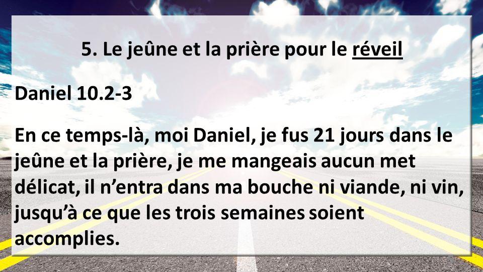 5. Le jeûne et la prière pour le réveil