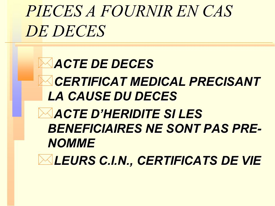 PIECES A FOURNIR EN CAS DE DECES