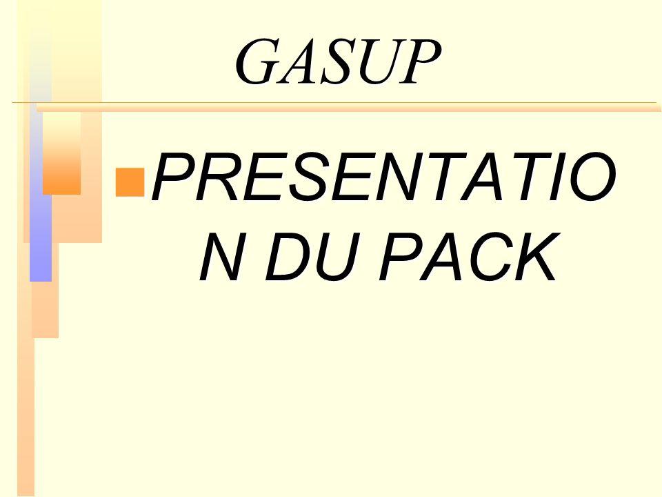 GASUP PRESENTATION DU PACK