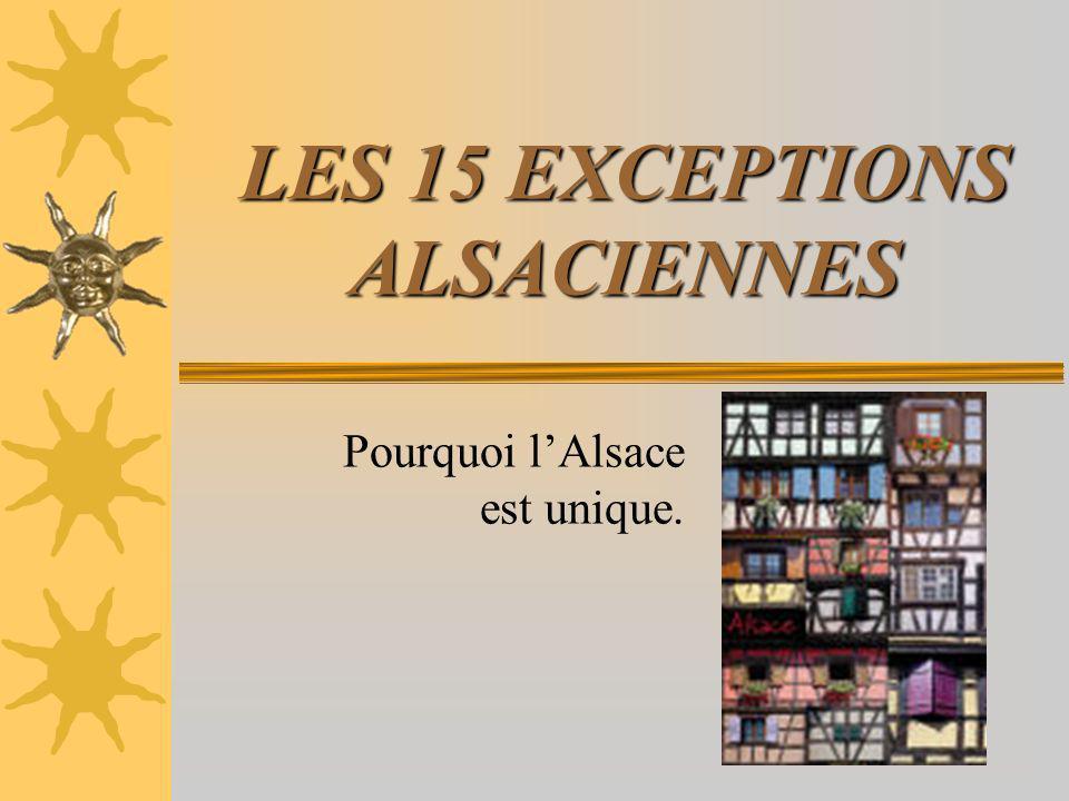 LES 15 EXCEPTIONS ALSACIENNES