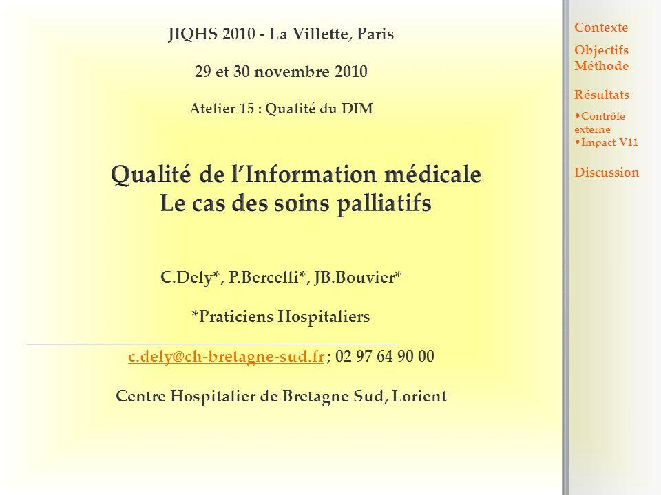 Qualité de l'Information médicale Le cas des soins palliatifs