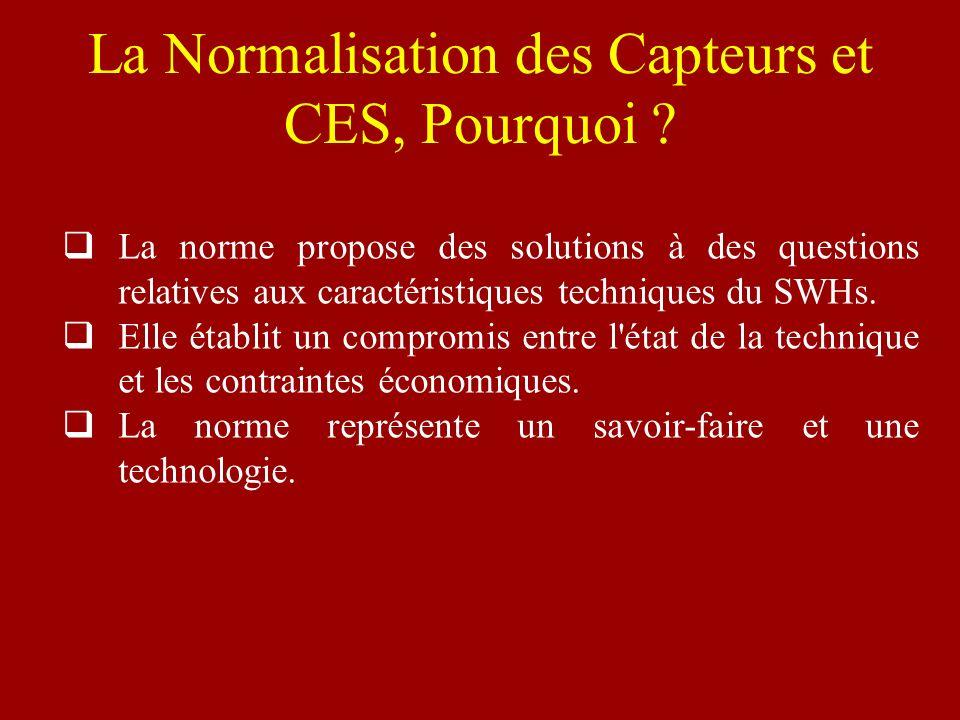La Normalisation des Capteurs et CES, Pourquoi