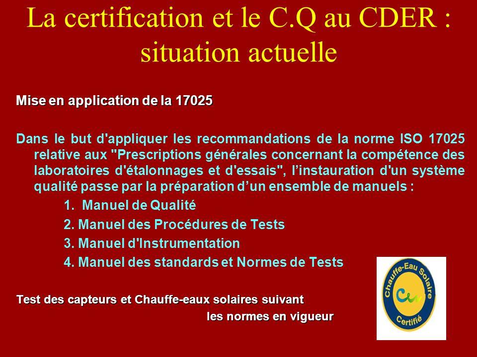La certification et le C.Q au CDER : situation actuelle