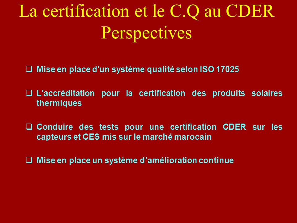 La certification et le C.Q au CDER Perspectives