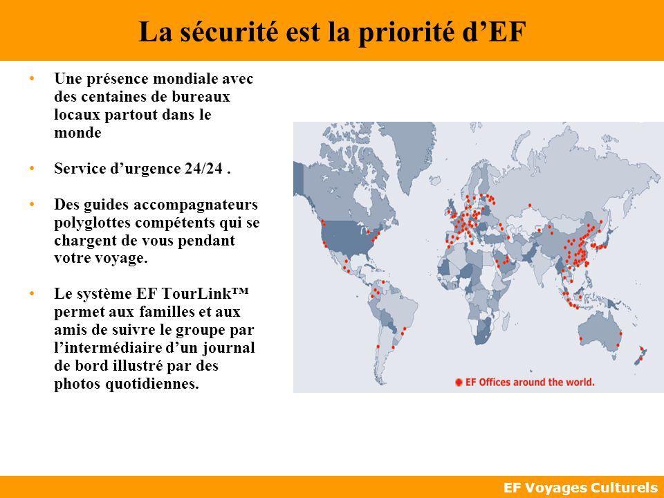 La sécurité est la priorité d'EF
