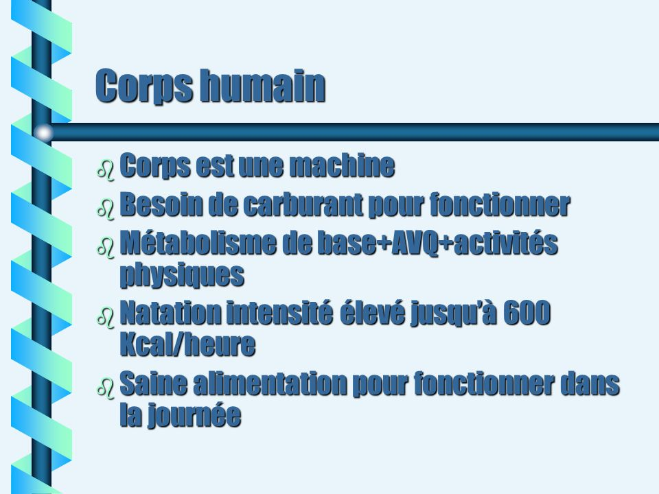 Corps humain Corps est une machine