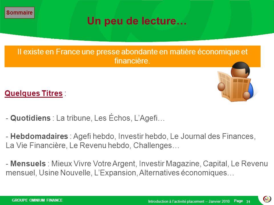 Un peu de lecture… Sommaire. Il existe en France une presse abondante en matière économique et financière.