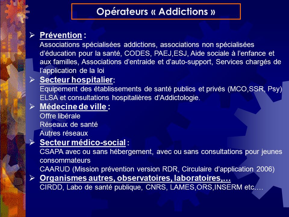 Opérateurs « Addictions »