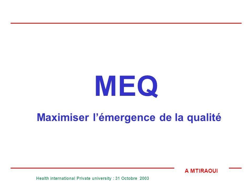 Maximiser l'émergence de la qualité