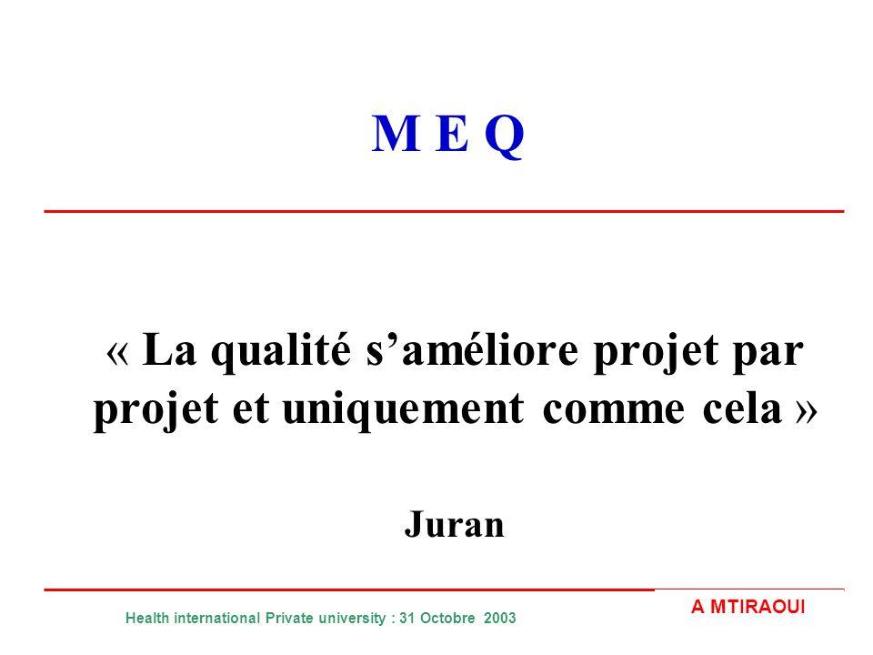 « La qualité s'améliore projet par projet et uniquement comme cela »