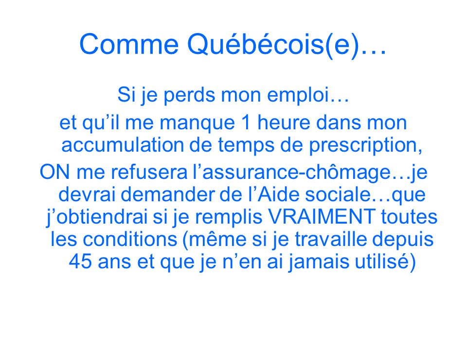 Comme Québécois(e)… Si je perds mon emploi…