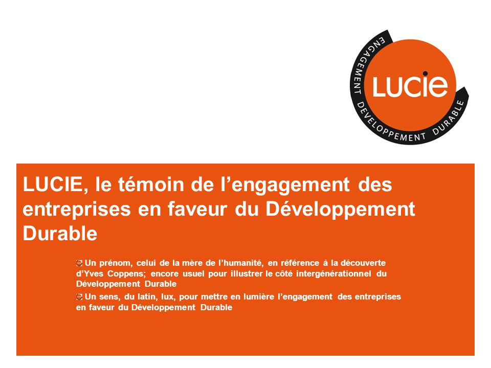 LUCIE, le témoin de l'engagement des entreprises en faveur du Développement Durable