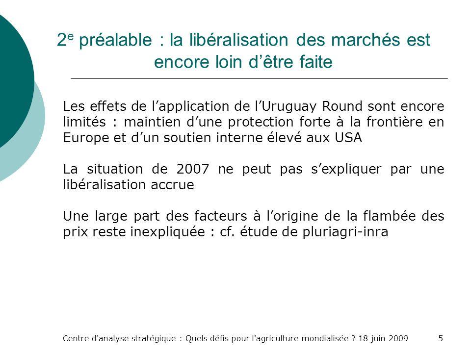 2e préalable : la libéralisation des marchés est encore loin d'être faite
