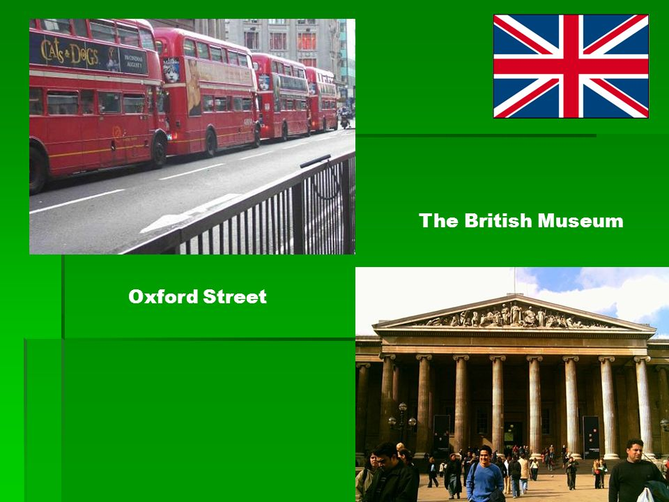 The British Museum Oxford Street