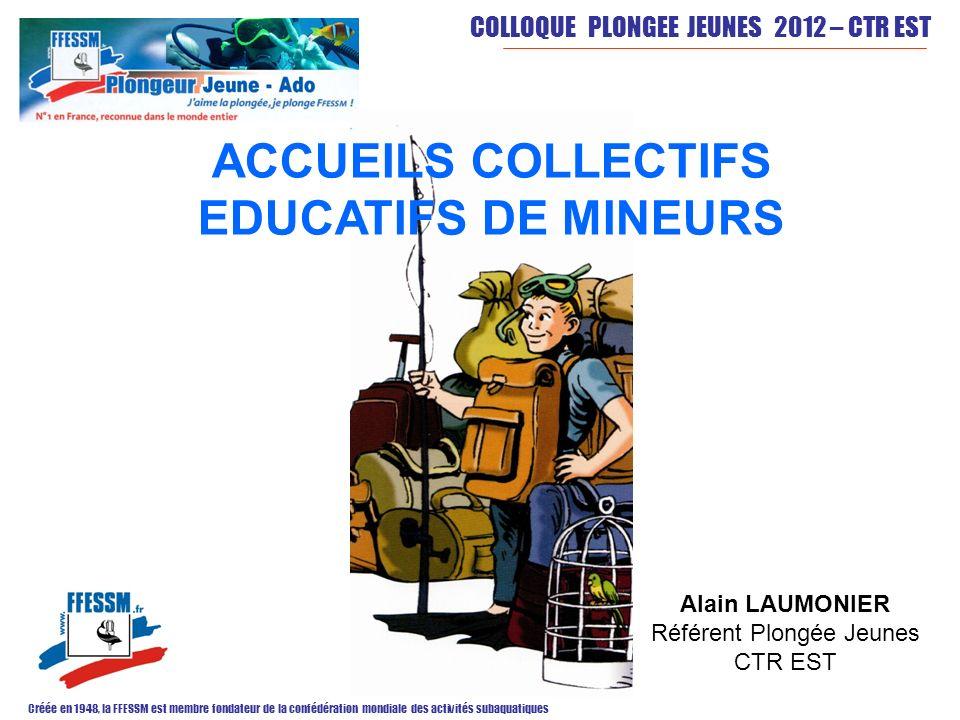 ACCUEILS COLLECTIFS EDUCATIFS DE MINEURS