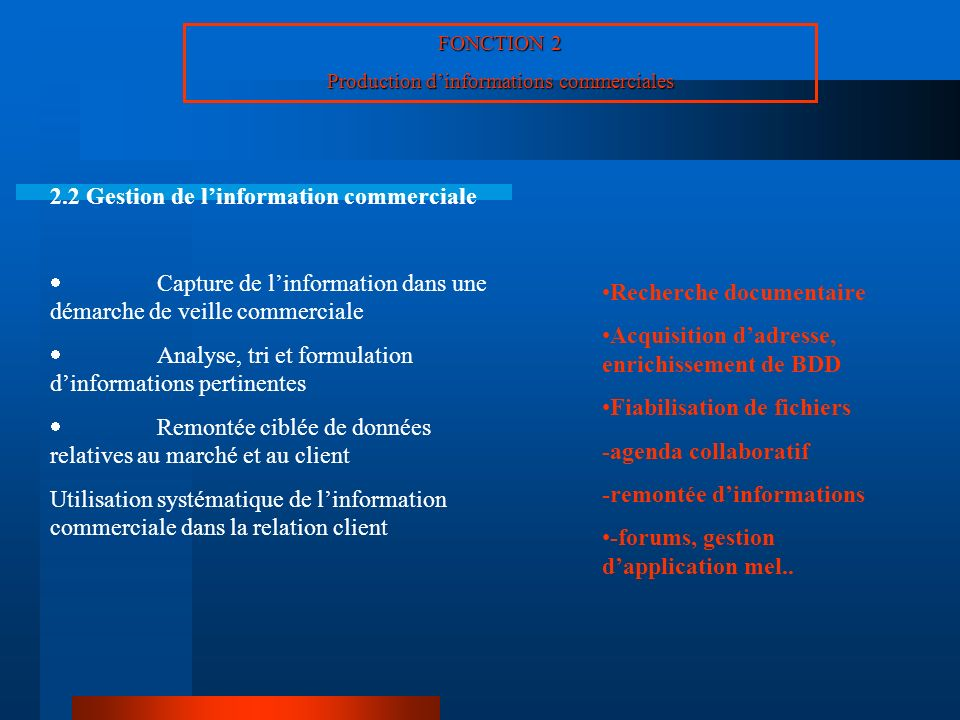 Production d'informations commerciales