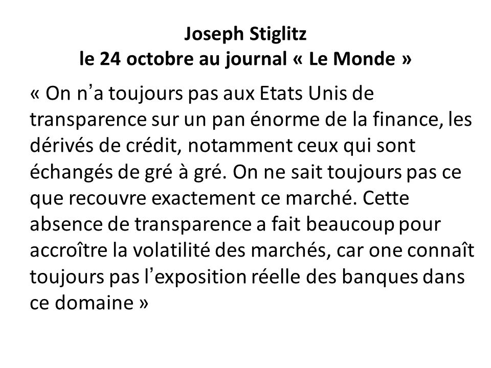 Joseph Stiglitz le 24 octobre au journal « Le Monde »