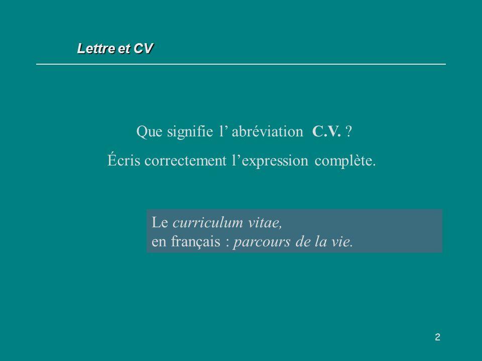 Que signifie l' abréviation C.V.