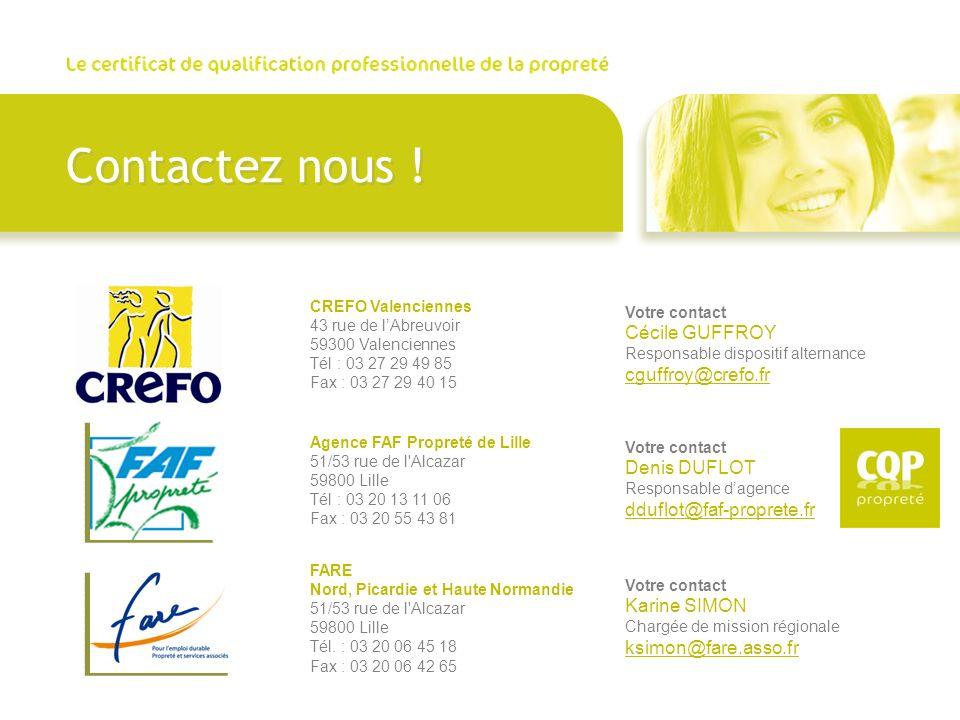 Contactez nous ! cguffroy@crefo.fr dduflot@faf-proprete.fr