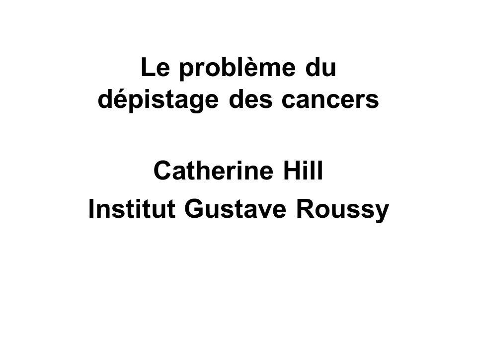 Le problème du dépistage des cancers