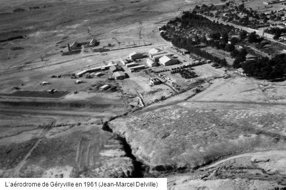 L'aérodrome de Géryville en 1961 (Jean-Marcel Delville)