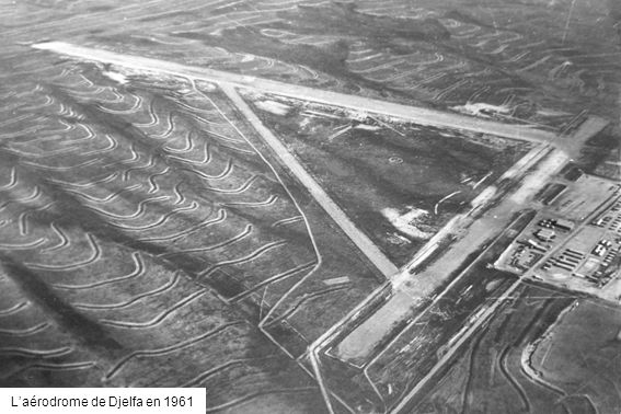 L'aérodrome de Djelfa en 1961