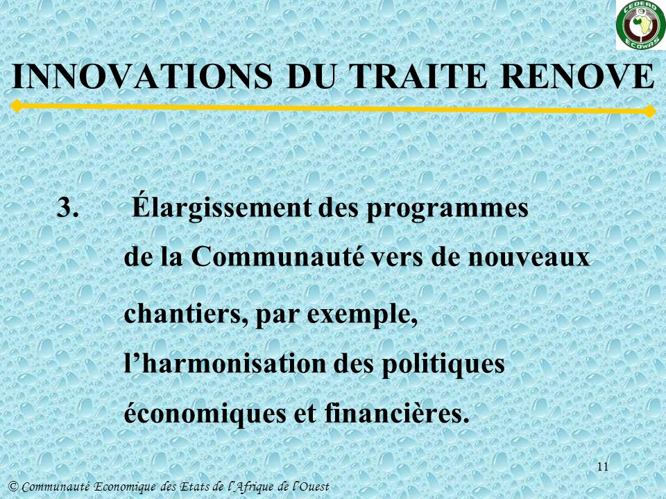 INNOVATIONS DU TRAITE RENOVE