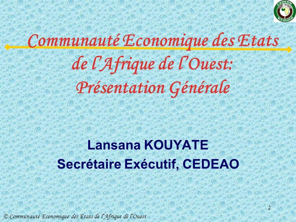 Lansana KOUYATE Secrétaire Exécutif, CEDEAO