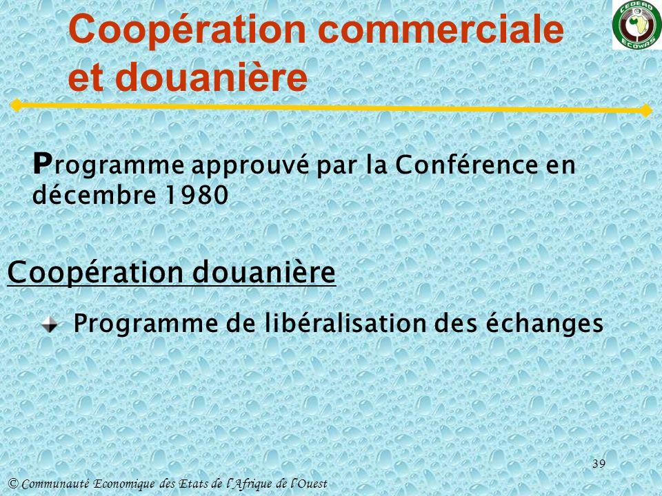 Coopération commerciale et douanière