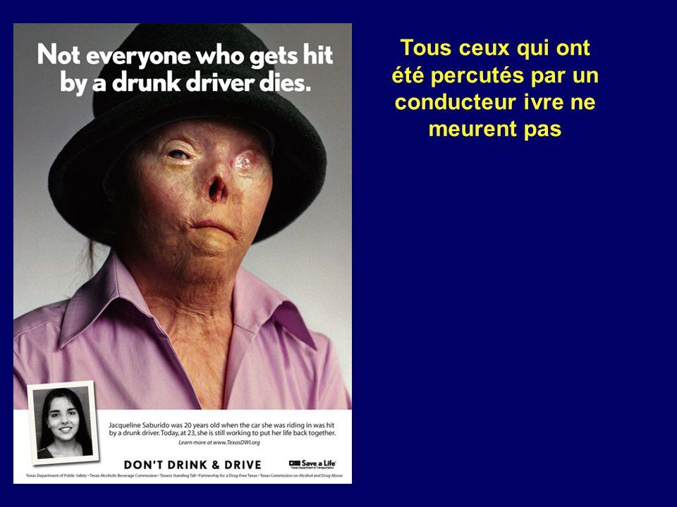 Tous ceux qui ont été percutés par un conducteur ivre ne meurent pas