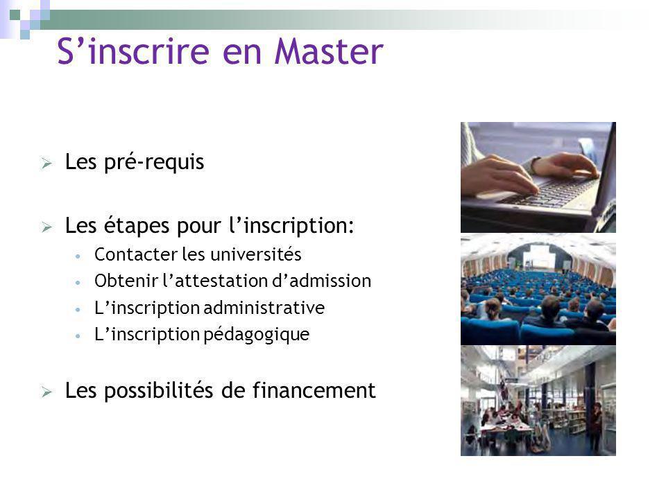 S'inscrire en Master Les pré-requis Les étapes pour l'inscription: