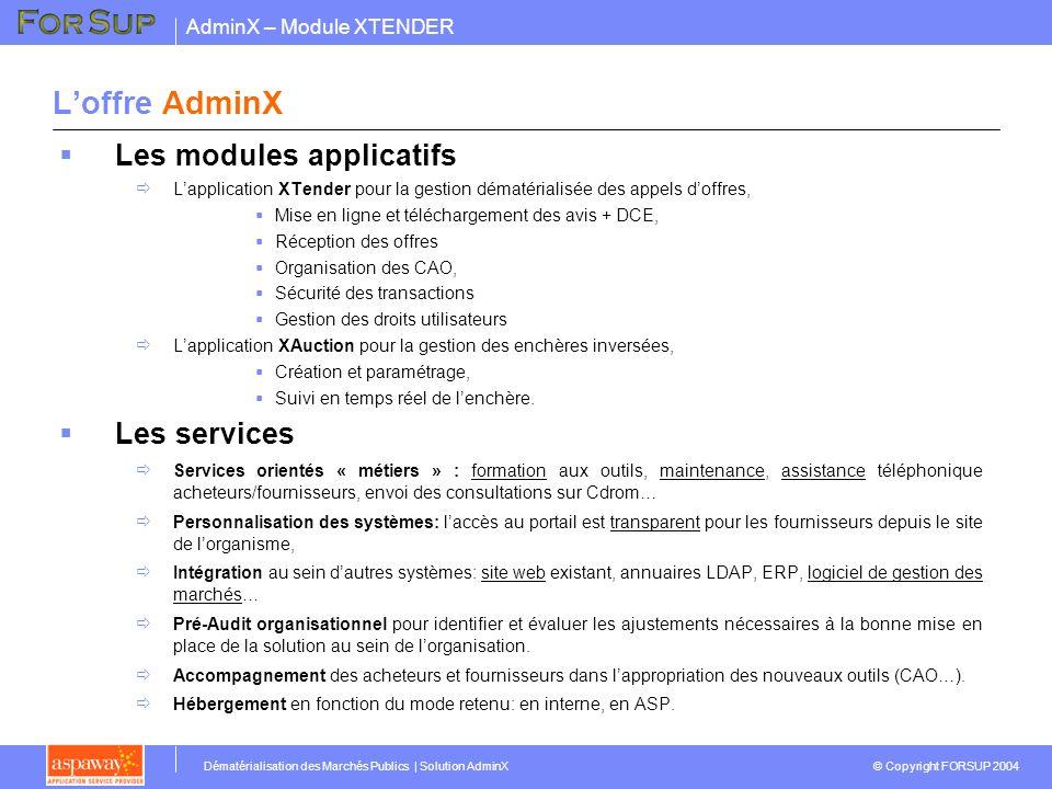 L'offre AdminX Les modules applicatifs Les services