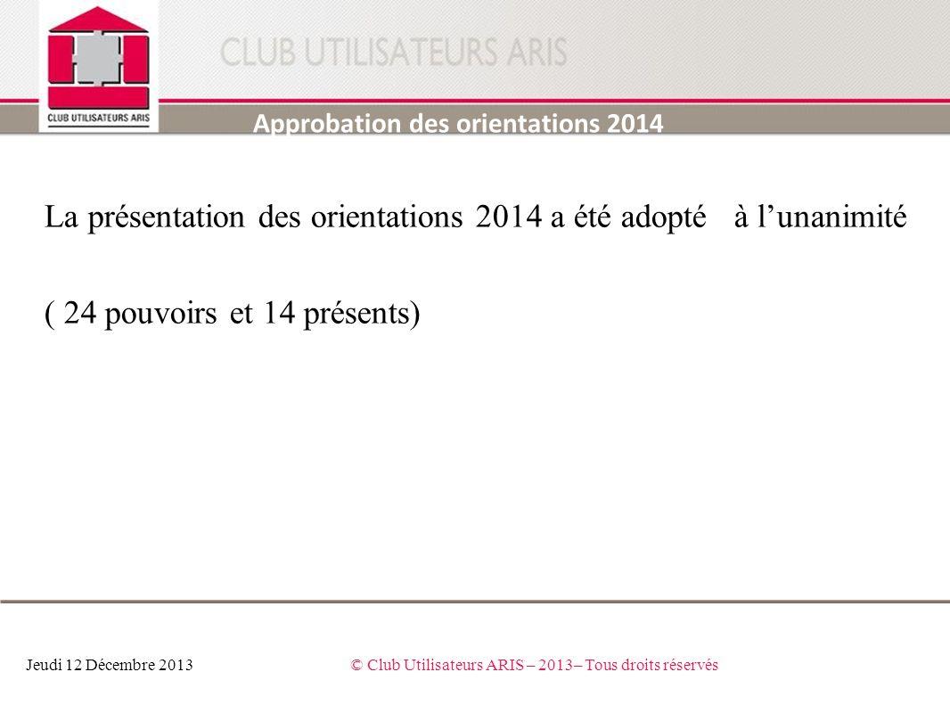 © Club Utilisateurs ARIS – 2013– Tous droits réservés