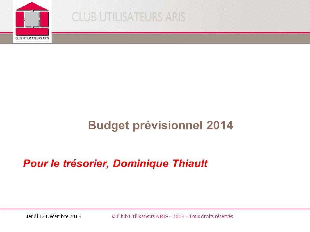 Pour le trésorier, Dominique Thiault