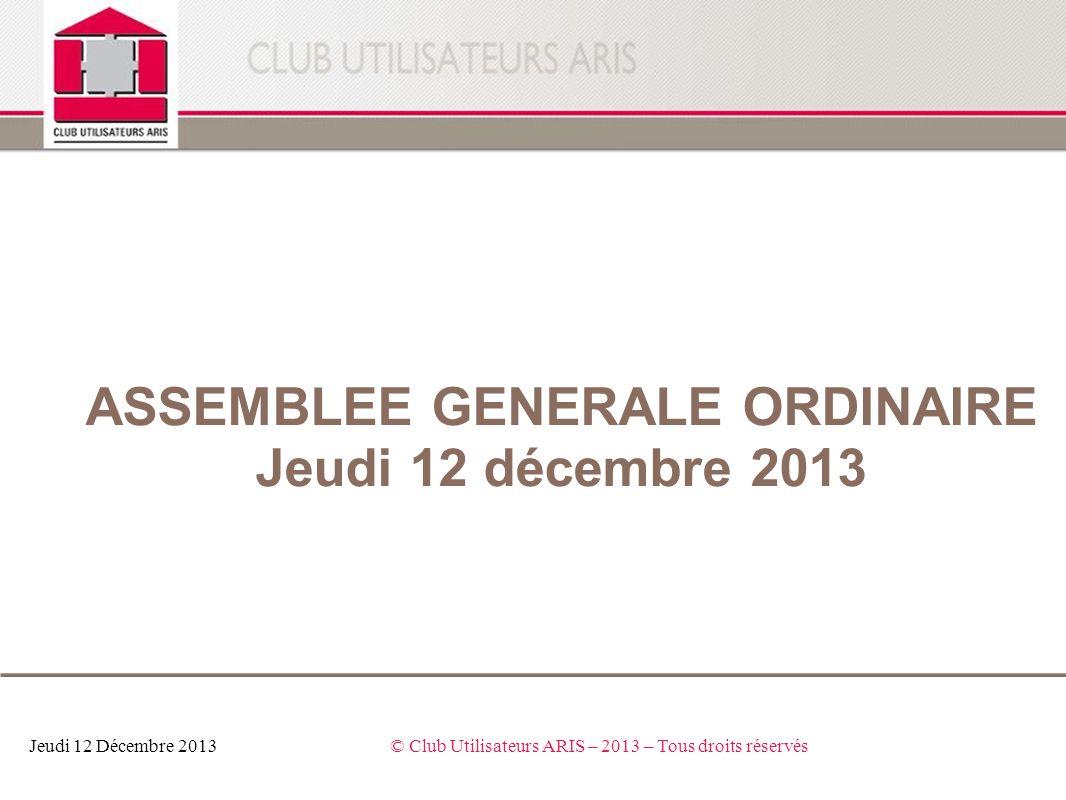 ASSEMBLEE GENERALE ORDINAIRE Jeudi 12 décembre 2013