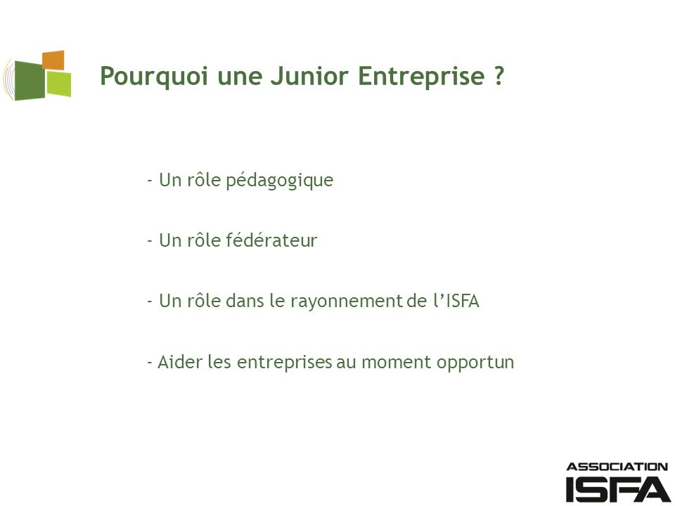 Pourquoi une Junior Entreprise