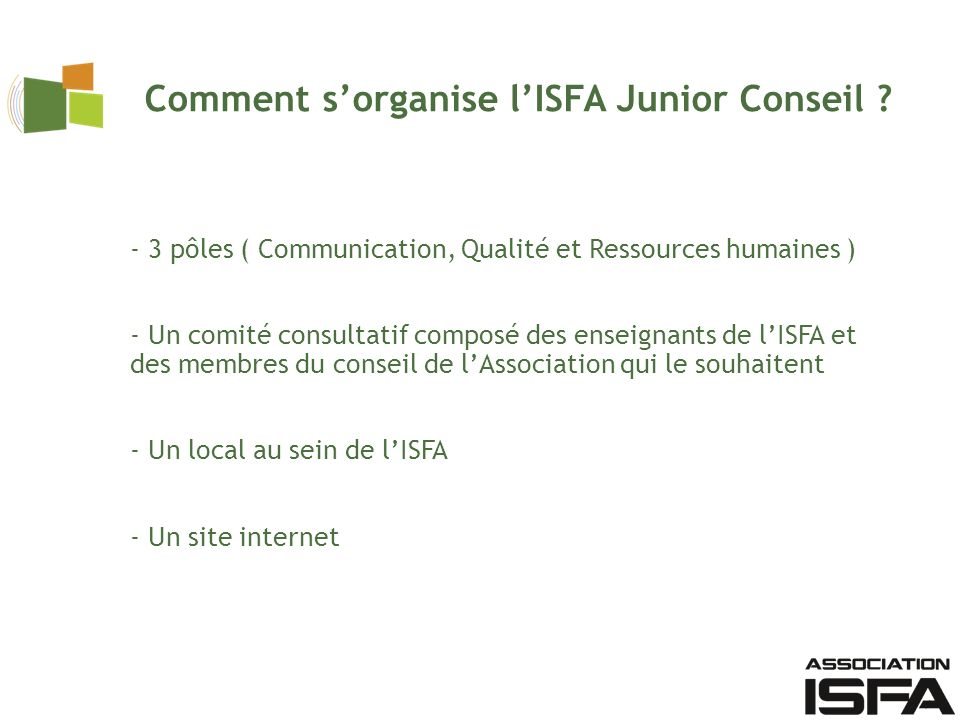 Comment s'organise l'ISFA Junior Conseil