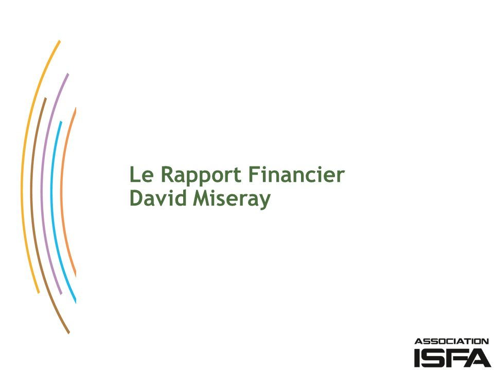 Le Rapport Financier David Miseray