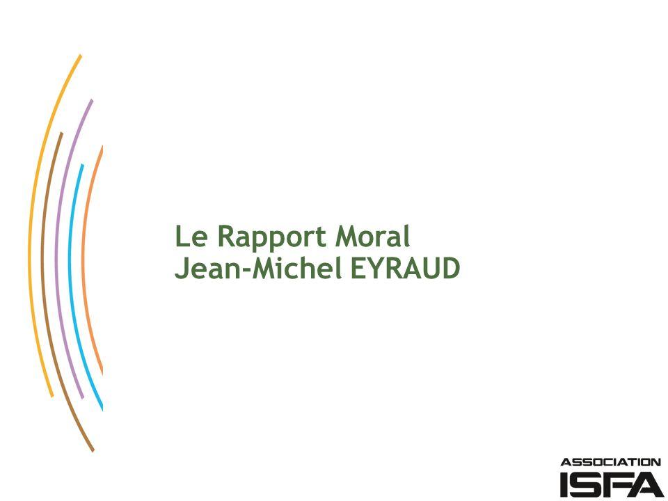Le Rapport Moral Jean-Michel EYRAUD